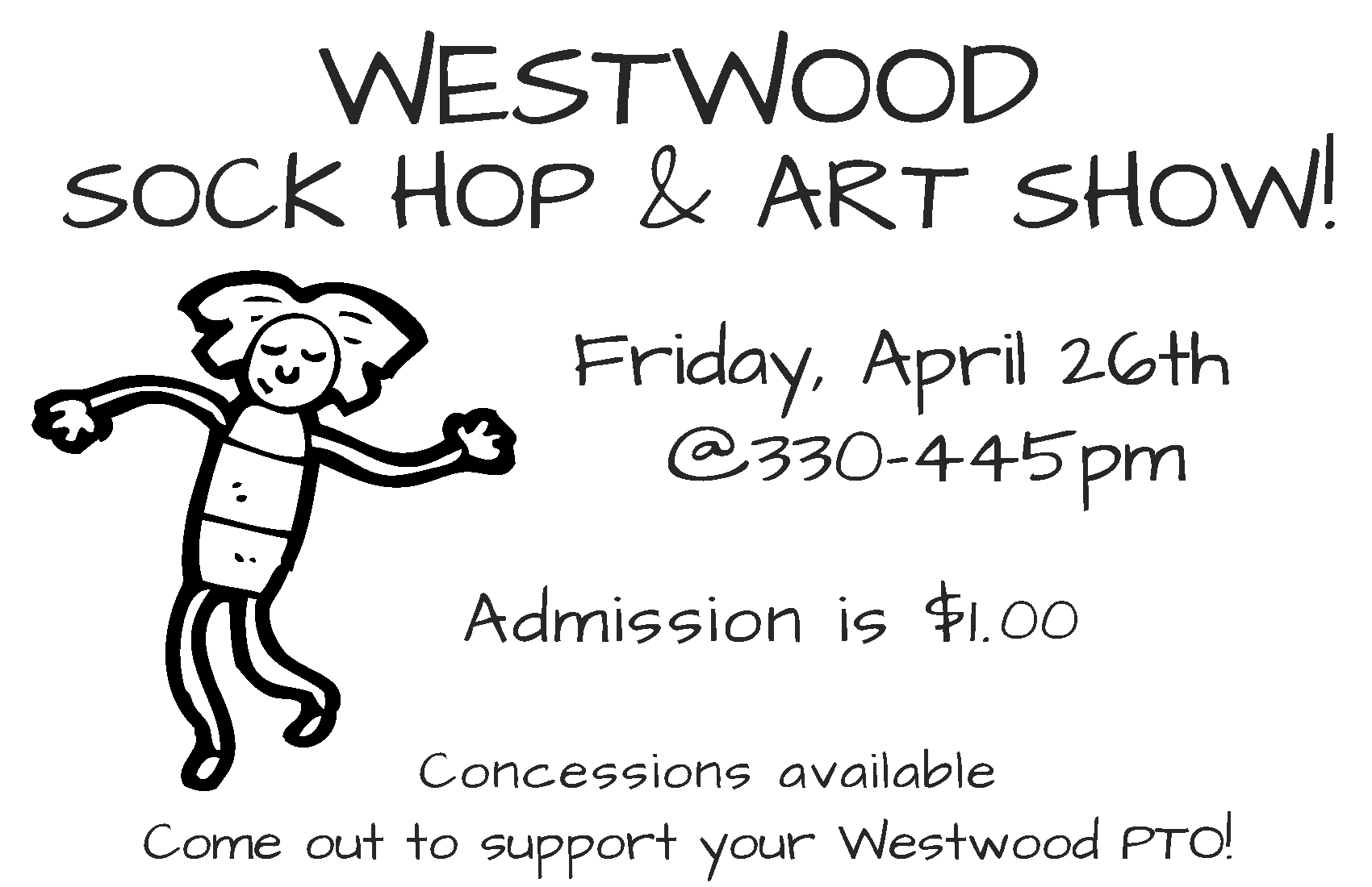 Image of the Westwood PTO sponsored Sock Hop & Art Show flyer